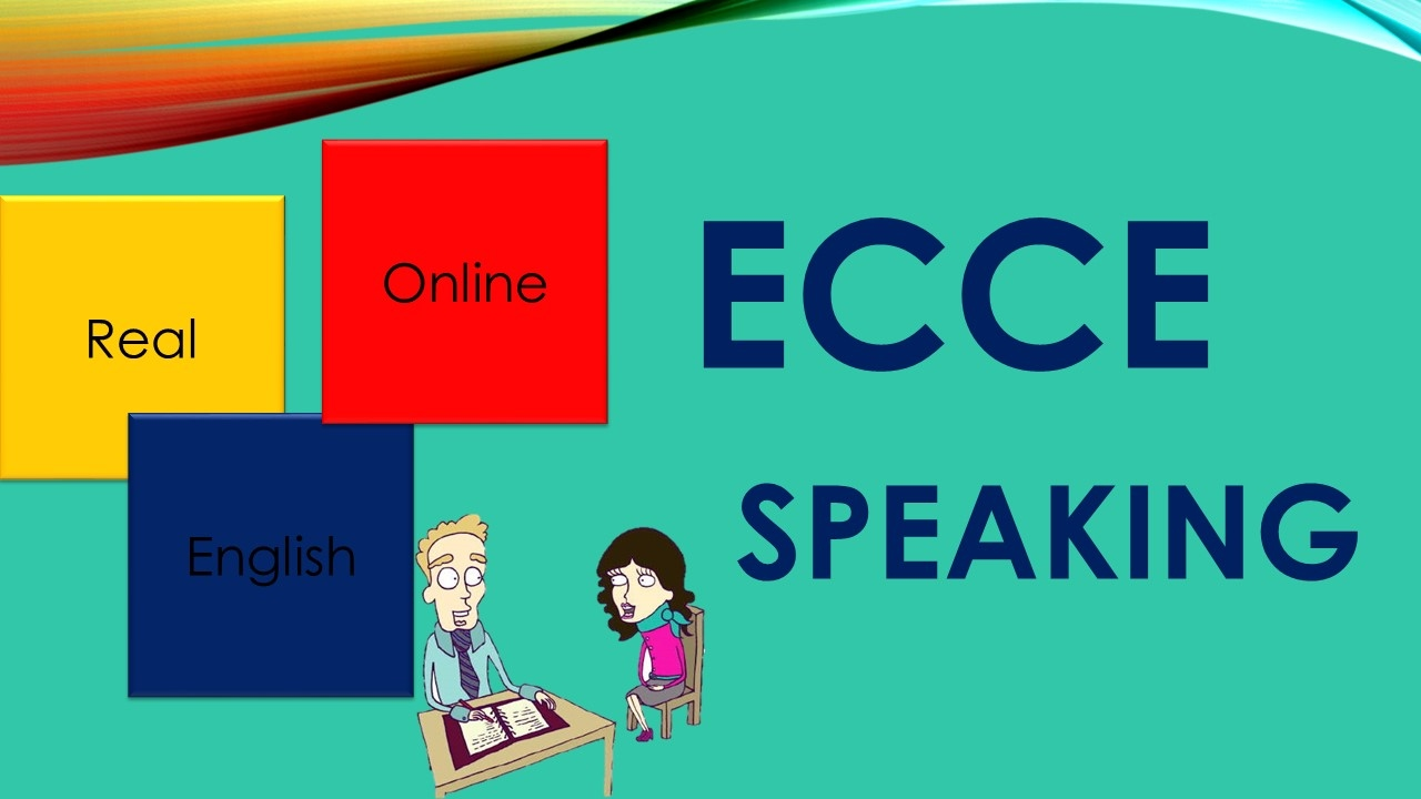 ECCE MICHIGAN SPEAKING TEST